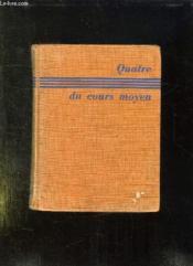 Quatre Du Cours Moyen Ou Les Joyeux Gangsters De La Mardondon. - Couverture - Format classique