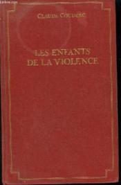 Les Enfants De La Violence - Couverture - Format classique