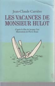 Vacances de monsieur hulot (les) – Jean-Claude Carriere – ACHETER OCCASION – 1985