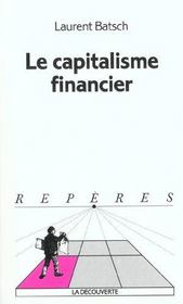 Vente  Le capitalisme financier  - Laurent Batsch