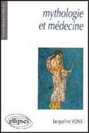 Mythologie Et Medecine - Intérieur - Format classique