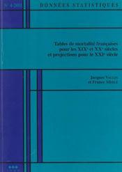 Données statistiques N° 4-2001 : tables de mortalité françaises pour le XIXe et XXe siècles et projections pour le XXIe siècle - Intérieur - Format classique