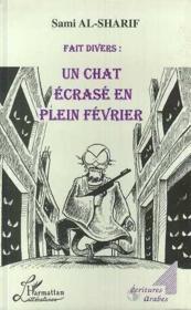 Fait Divers : Un Chat Ecrase En Plein Fevrier - Couverture - Format classique