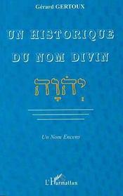 Un historique du nom divin ; un nom encens - Intérieur - Format classique