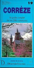 Corrèze ; le guide complet de ses 286 communes - Couverture - Format classique
