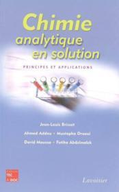 Chimie Analytique En Solution ; Principes Et Applications - Couverture - Format classique