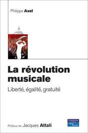 Revolution Musicale (La) Liberte, Egalite, Gratuite - Intérieur - Format classique