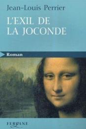 L'Exil De La Joconde - Couverture - Format classique