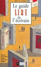 Le Guide Lire De L'Ecrivain - Intérieur - Format classique
