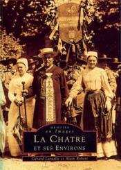 La Chatre et ses environs - Couverture - Format classique
