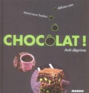 Chocolat ! anti-déprime - Couverture - Format classique