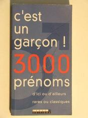 C'Est Un Garcon 3000 Prenoms - Intérieur - Format classique