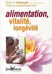 Alimentation, vitalité, longévité - Intérieur - Format classique