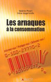 Les Arnaques A La Consommation - Intérieur - Format classique