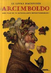 Le livre d'activités d'Arcimboldo - Intérieur - Format classique