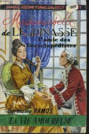 Mademoiselle De Lespinasse, L'Amie Des Encyclopedistes. - Couverture - Format classique