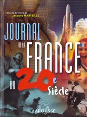 Vente livre :  Journal De La France Du Xxeme Siecle ; Edition 2002  - Jacques Marseille
