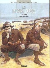 Les Morin-Lourdel t.3 ; la guerre entre parenthèses - Intérieur - Format classique