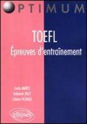 Toefl Epreuves D'Entrainement Anglais - Intérieur - Format classique