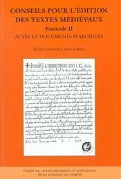 Conseils pour l'édition des textes médiévaux - Intérieur - Format classique