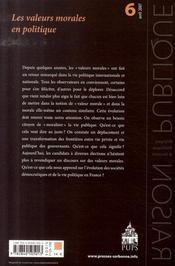 Raison Publique N.6 ; Les Valeurs Morales En Politique - 4ème de couverture - Format classique
