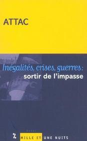 Inegalites, Crises, Guerres : Sortir De L'Impasse - Intérieur - Format classique
