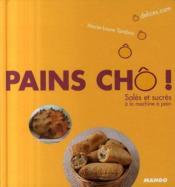Pains cho ! sales et sucres - Couverture - Format classique