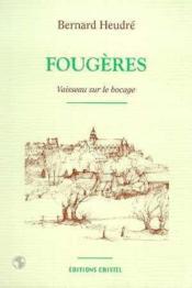 Fougeres, Vaisseau Sur Le Bocage - Couverture - Format classique