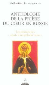 Anthologie de la prière du coeur en Russie ; les sources des récits d'un pèlerin russe - Intérieur - Format classique