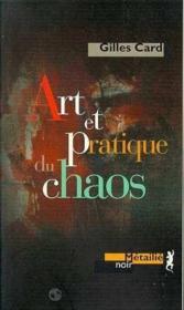 Art Et Pratique Du Chaos - Couverture - Format classique