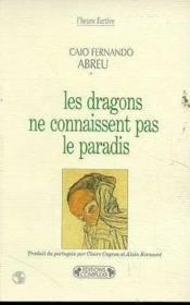 Les dragons ne connaissent pas le paradis - Couverture - Format classique