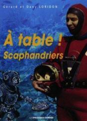 A Table Scaphandriers - Couverture - Format classique