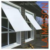 La Maison Une Idee Moderne - Couverture - Format classique