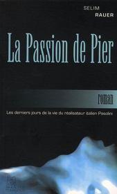 La passion de pier - Intérieur - Format classique