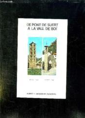 De Pont De Suert A La Vall De Boi. Texte En Francais Et En Espagnol. - Couverture - Format classique