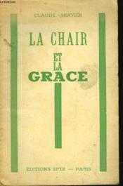 La Chair Et La Grave - Couverture - Format classique