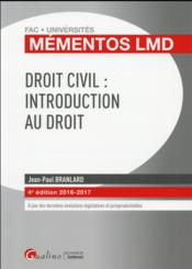 Vente  Droit civil : introduction au droit (édition 2016/2017)  - Jean-Paul Branlard
