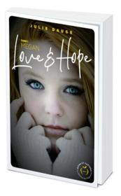 Vente  Love and hope ; megan  - Julie Dauge - Julie Dauge