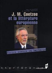 J.m. coetzee et la litterature europeenne - Intérieur - Format classique
