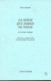 La Neige Qui Jamais Ne Neige - Couverture - Format classique
