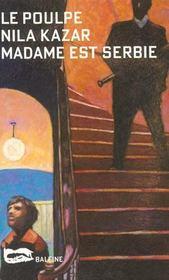 Madame Est Serbie - Intérieur - Format classique