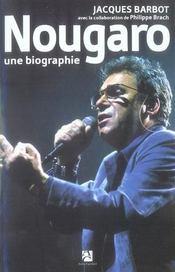 Nougaro, Une Biographie - Intérieur - Format classique