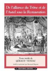 De L'Alliance Du Trone Et Autel Sous La Restauration - Couverture - Format classique