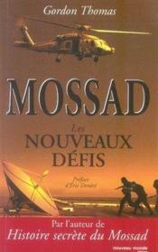 Mossad ; les nouveaux défis - Couverture - Format classique