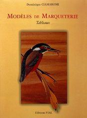Modèles de marqueterie ; tableaux - Couverture - Format classique