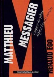 Matthieu Messagier ; l'arpent du poème dépasse l'année-lumière - Couverture - Format classique