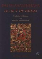 Padmasambhava Le Dict De Padma - Couverture - Format classique