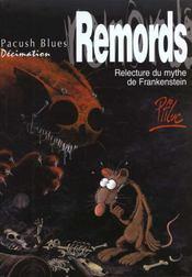 Pacush blues t.10 ; décimation : relecture du mythe de Frankenstein remords - Intérieur - Format classique