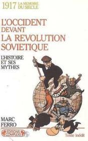 1917 : L'Occident devant la Révolution Soviétique - Couverture - Format classique