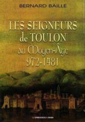 Les Seigneurs De Toulon Au Moyen Age - Couverture - Format classique